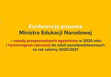 Zasady przeprowadzania egzaminów w 2020 roku i harmonogram rekrutacji do szkół ponadpodstawowych na rok szkolny 2020/2021