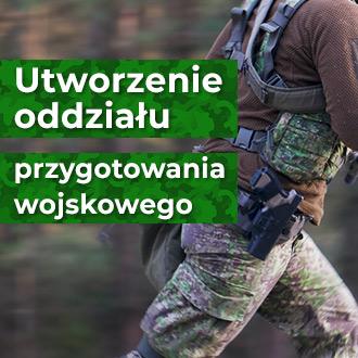 Pozwolenie na utworzenie oddziału przygotowania wojskowego